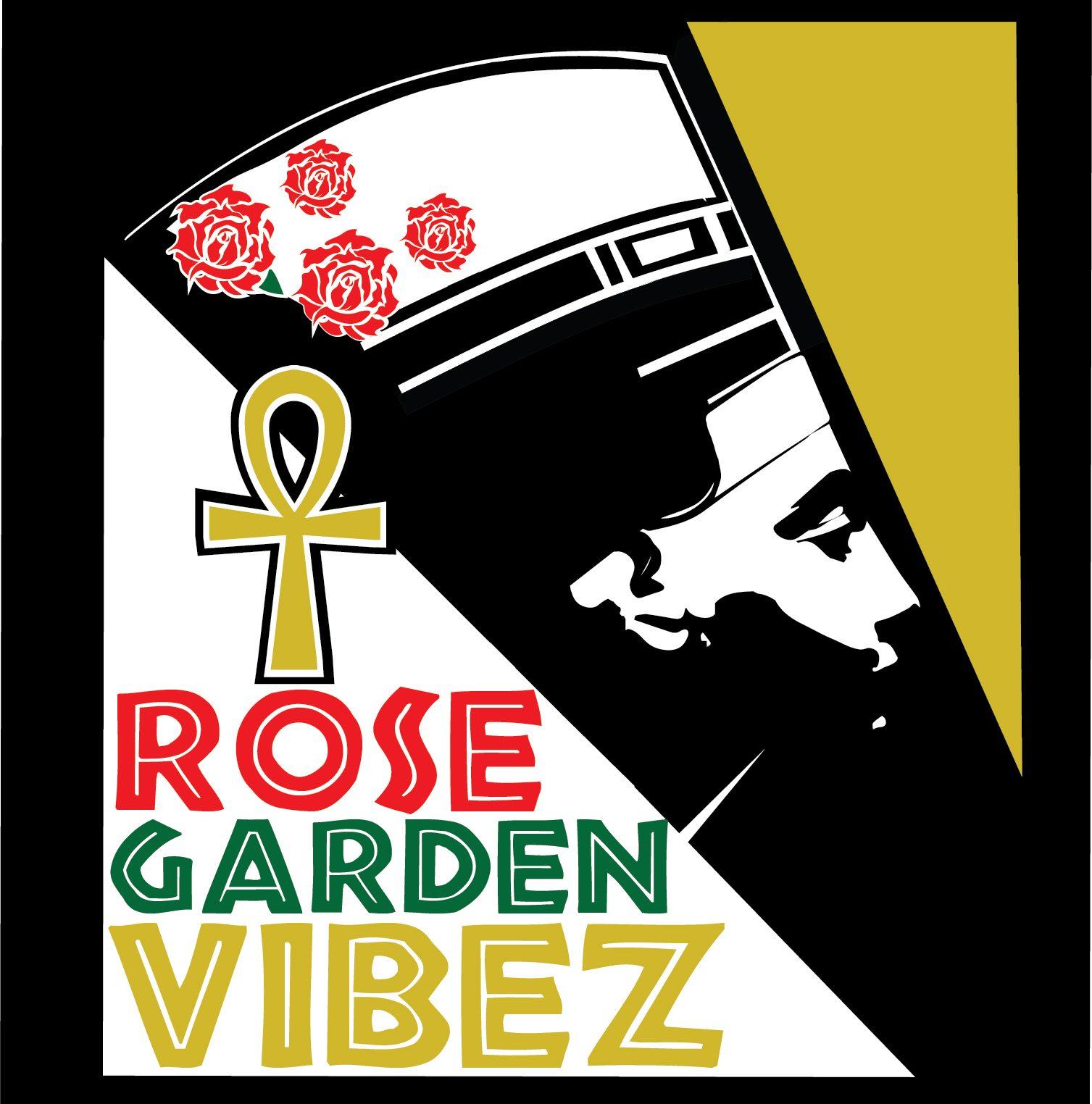 Rose Garden Vibez
